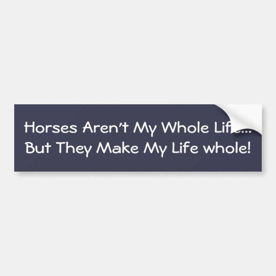 Los caballos no son mi toda la vida pegatina para coche