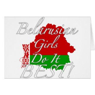 ¡Los chicas bielorrusos lo hacen mejor! Tarjeta De Felicitación