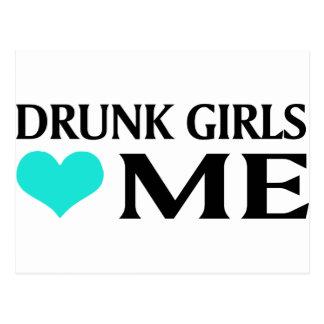 Los chicas borrachos me aman postal