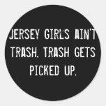 Los chicas del jersey no son basura. La basura con Pegatina Redonda