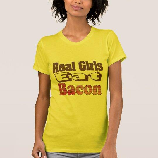 Los chicas reales comen el tocino camiseta