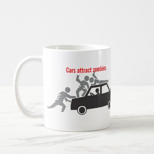 Los coches atraen a zombis taza de café