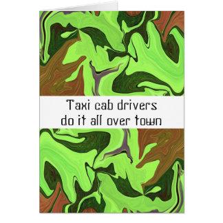 Los conductores de taxi lo hacen por todo ciudad tarjeta