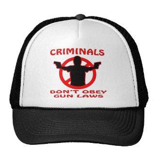 Los criminales no obedecen leyes del arma gorra