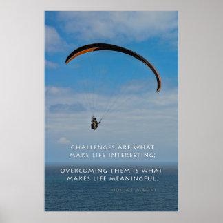Los desafíos son qué hacen vida interesante impresiones