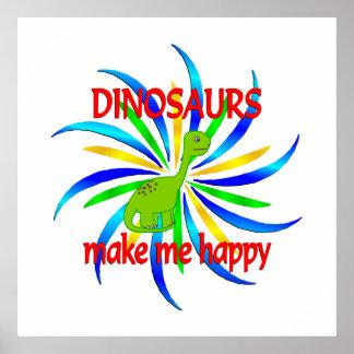 Los dinosaurios me hacen feliz póster