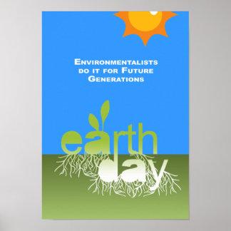 Los ecologistas lo hacen para las futuras generaci póster