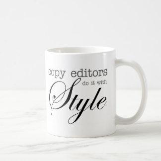 Los editores lo hacen con la taza del estilo
