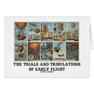 Los ensayos y las tribulaciones del vuelo temprano tarjeta de felicitación