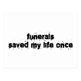 Los entierros ahorraron mi vida una vez postales