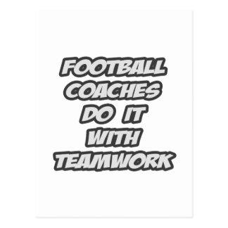 Los entrenadores de fútbol lo hacen con trabajo en tarjeta postal