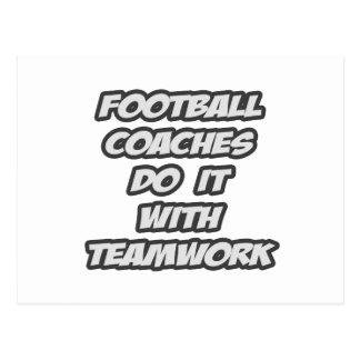 Los entrenadores de fútbol lo hacen con trabajo en postal