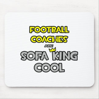 Los entrenadores de fútbol son rey Cool del sofá Tapete De Ratón