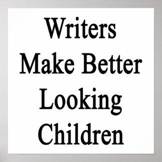 Los escritores hacen a niños más apuestos póster
