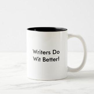 ¡Los escritores hacen ingenio mejor! Taza De Café De Dos Colores