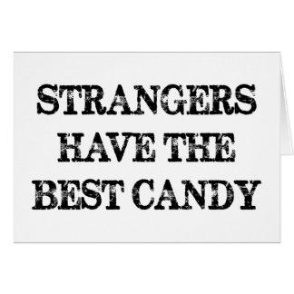 Los extranjeros tienen el mejor caramelo tarjeta de felicitación