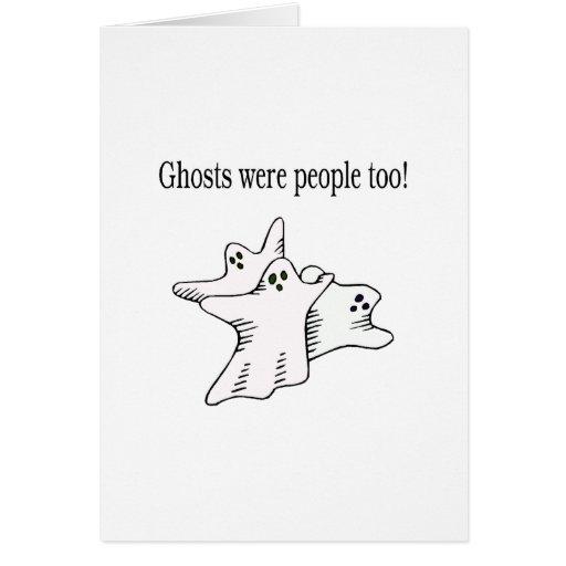 Los fantasmas eran gente también tarjetas