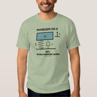 Los físicos lo hacen con el movimiento armónico camisetas
