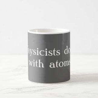 Los físicos lo hacen taza clásica