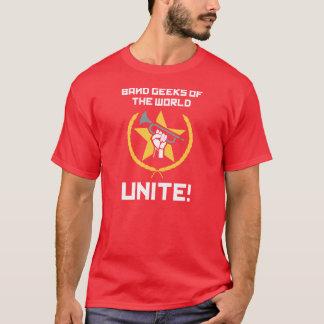 ¡Los frikis de la banda del mundo, unen! Camiseta