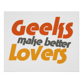 Los frikis hacen a mejores amantes póster