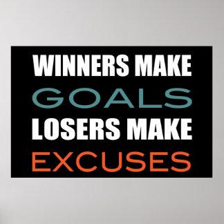 Los ganadores hacen las metas, perdedor hacen póster