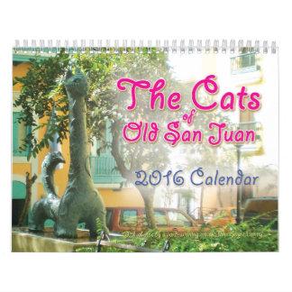 Los gatos de San Juan viejo, calendario 2016