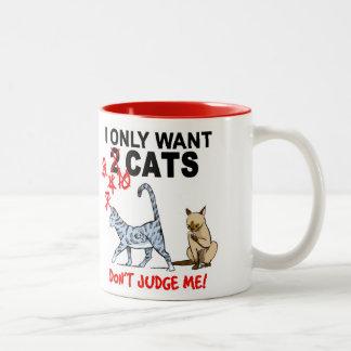 ¡Los GATOS - no me juzgue! Taza de café