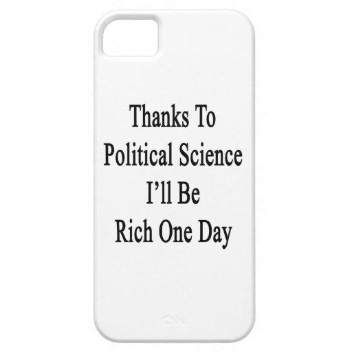 Los gracias a la ciencia política seré un día rico iPhone 5 cárcasas