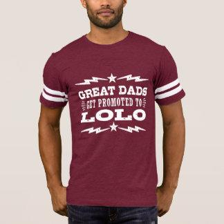 Los grandes papás consiguen promovidos a Lolo Camiseta
