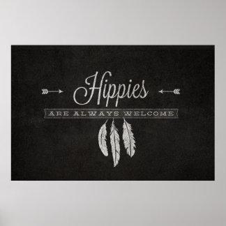 Los hippies son siempre agradables póster