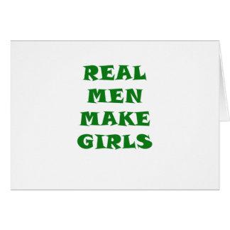 Los hombres reales hacen a chicas tarjeta de felicitación