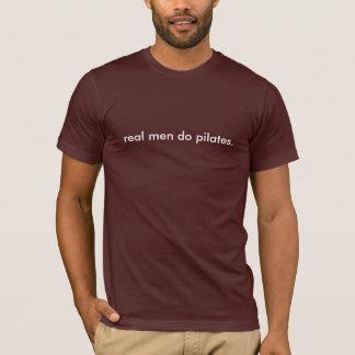 los hombres reales hacen pilates camiseta
