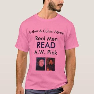 Los hombres reales LEYERON a A.W. Pink Camiseta