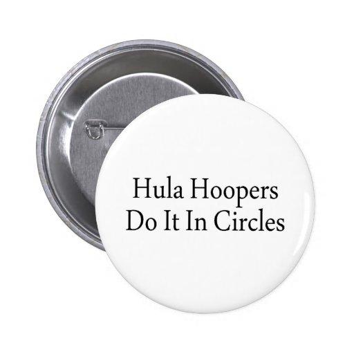 Los Hoopers de Hula lo hacen en círculos Pins