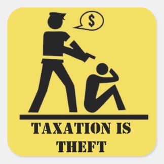 Los impuestos son pegatina del hurto