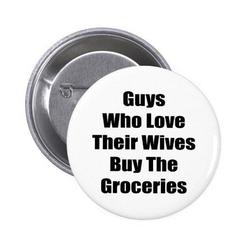Los individuos que aman a sus esposas compran los  pin