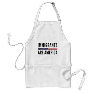 Los inmigrantes son América Delantal