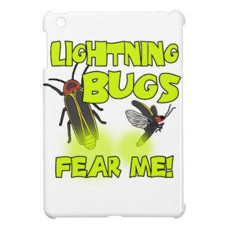 Los insectos de relámpago me temen
