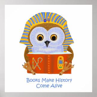 Los libros hacen que la historia viene vivo póster