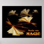 Los libros son mágicos posters