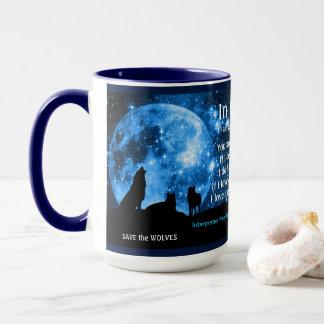Los lobos gritan en la Luna Llena, con enseñanzas Taza