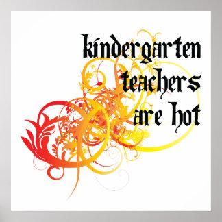 Los maestros de jardín de infancia son calientes posters