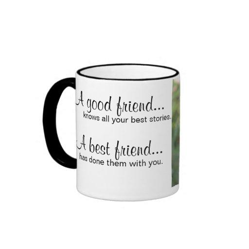 Los mejores amigos saben toda su taza de café de l