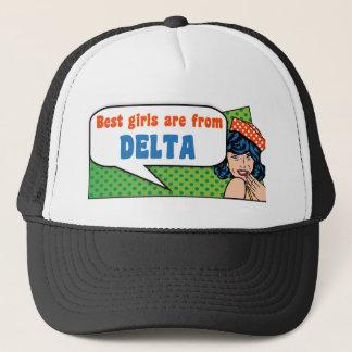 Los mejores chicas son de delta gorra de camionero