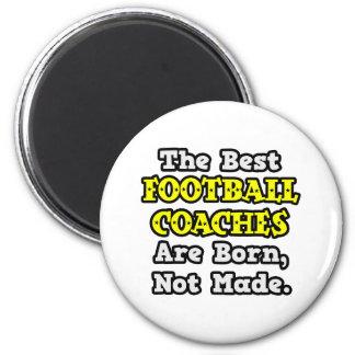 Los mejores entrenadores de fútbol nacen no hecho imán