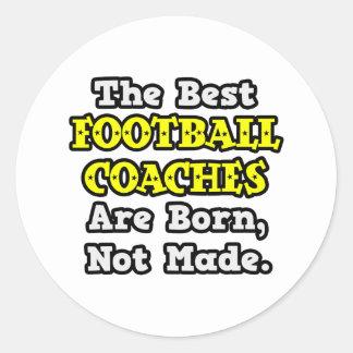 Los mejores entrenadores de fútbol nacen, no hecho etiquetas