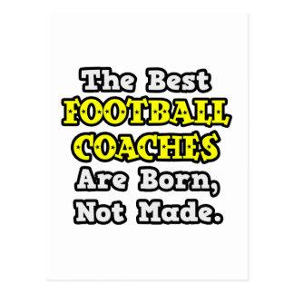 Los mejores entrenadores de fútbol nacen, no hecho postal