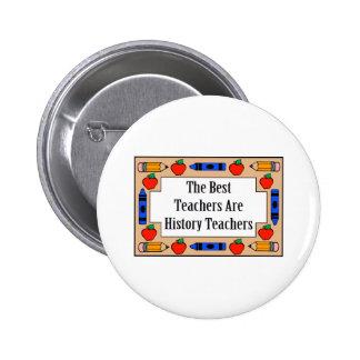 Los mejores profesores son profesores de la histor pin