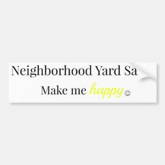 Los mercadillos caseros de la vecindad me hacen al pegatina para coche